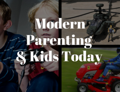 Modern Parenting & Kids Today