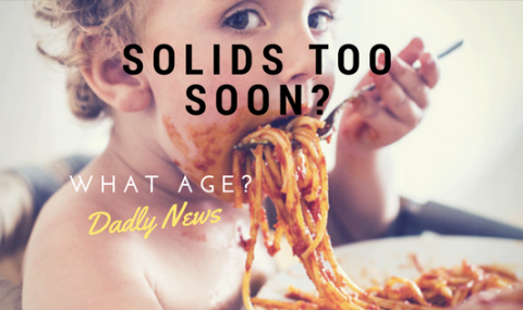 Are You Feeding Your Baby Solids Too Soon?